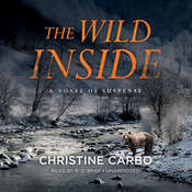 The Wild Inside: A Novel of Suspense, by Christine Carbo