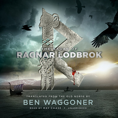 The Sagas of Ragnar Lodbrok Audiobook, by Ben Waggoner