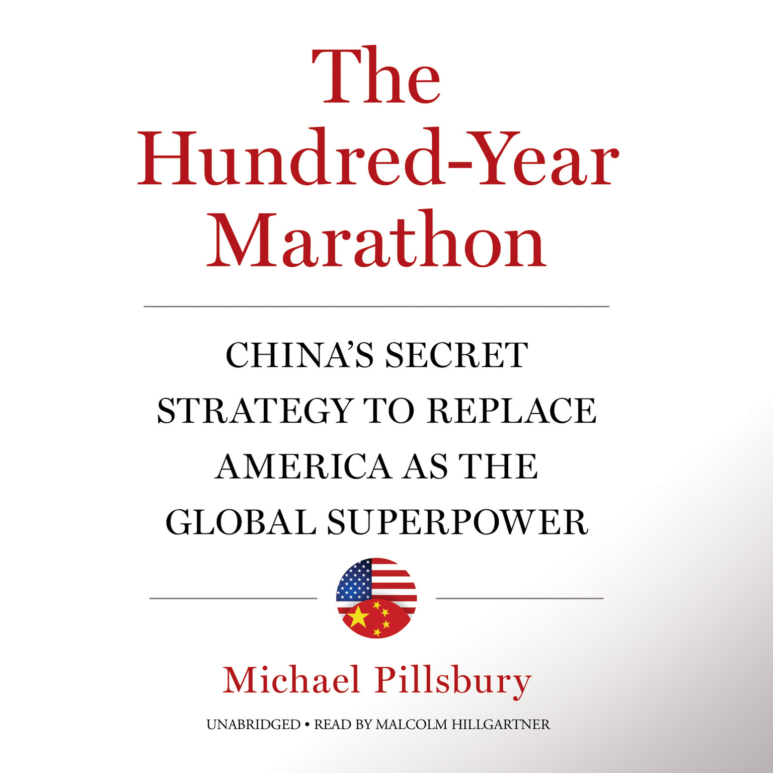 Printable The Hundred-Year Marathon: China's Secret Strategy to Replace America as the Global Superpower Audiobook Cover Art