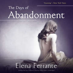 The Days of Abandonment Audiobook, by Elena Ferrante