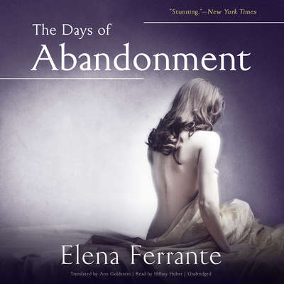 The Days of Abandonment Audiobook, by