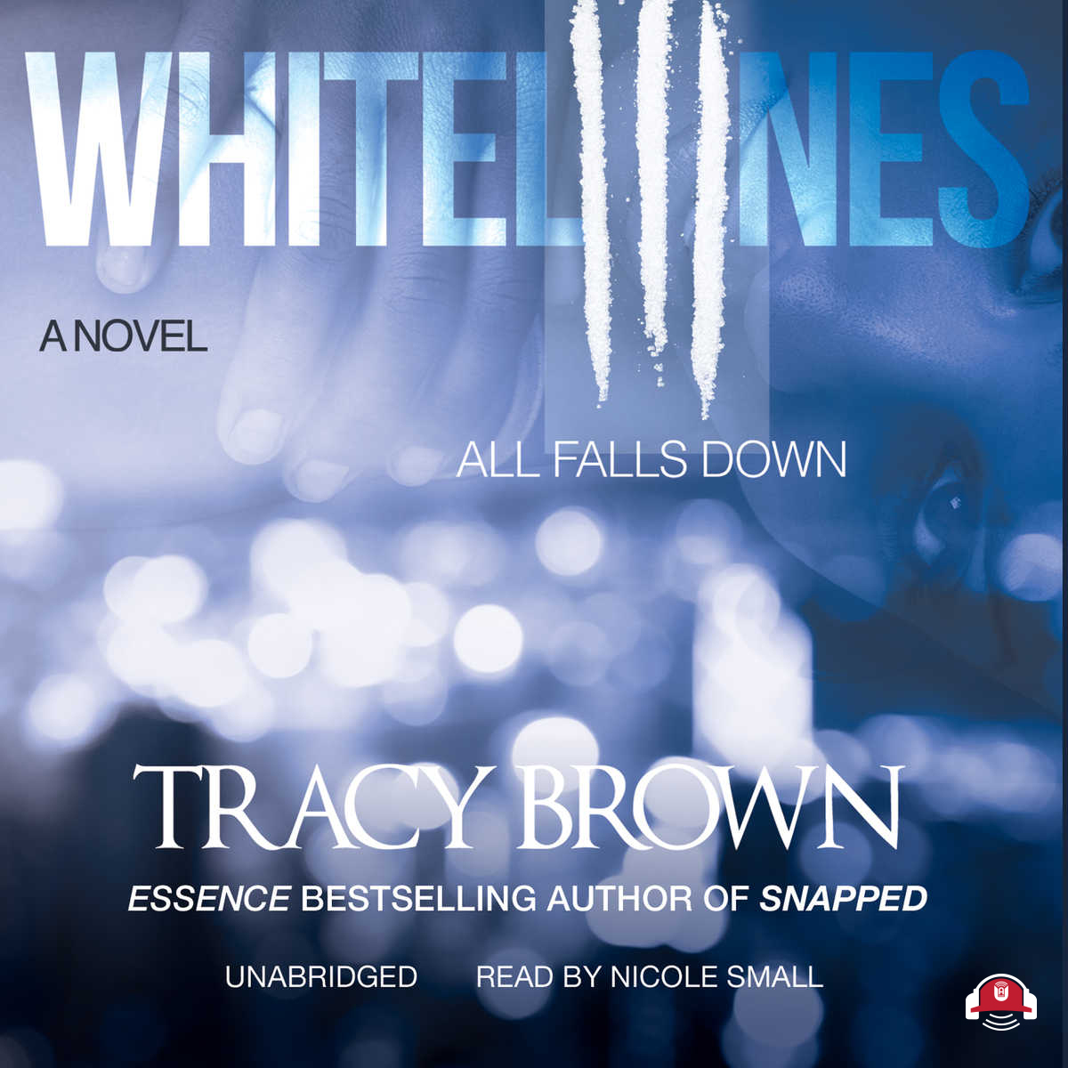 Extended Audio Sample White Lines III: All Falls Down Audiobook, by Tracy  Brown