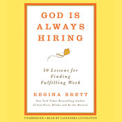 God Is Always Hiring: 50 Lessons for Finding Fulfilling Work Audiobook, by Regina Brett