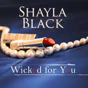 Wicked for You Audiobook, by Shayla Black
