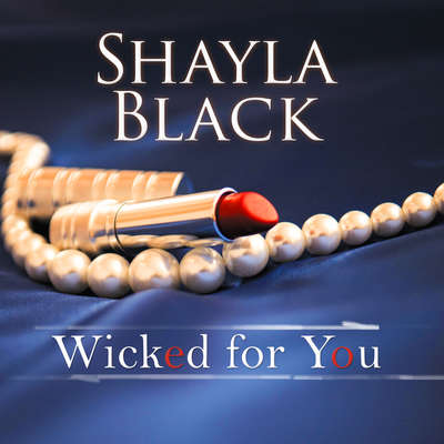 Wicked for You Audiobook, by