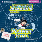 Charlie Joe Jacksons Guide to Planet Girl Audiobook, by Tommy Greenwald