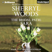 The Bridal Path: Sara: The Bridal Path Audiobook, by Sherryl Woods