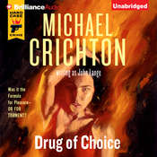 Drug of Choice, by Michael Crichton, John Lange