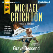 Grave Descend Audiobook, by Michael Crichton, John Lange