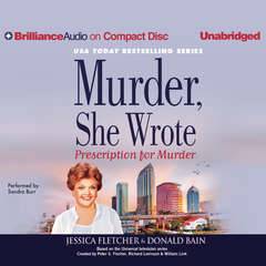 Prescription for Murder Audiobook, by Jessica Fletcher, Donald Bain