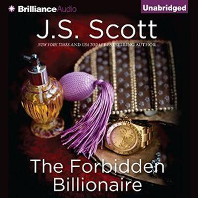 The Forbidden Billionaire Audiobook, by J. S. Scott