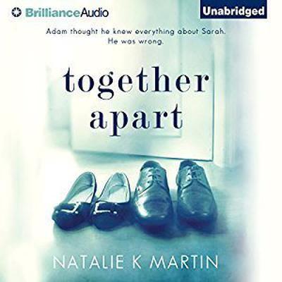 Together Apart Audiobook, by Natalie K. Martin