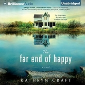 The Far End of Happy Audiobook, by Kathryn Craft
