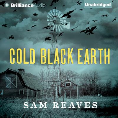 Cold Black Earth Audiobook, by Sam Reaves