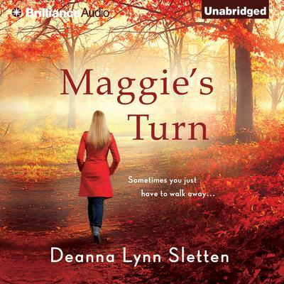 Maggies Turn Audiobook, by Deanna Lynn Sletten