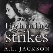 Where Lightning Strikes Audiobook, by A . L. Jackson, A.L. Jackson