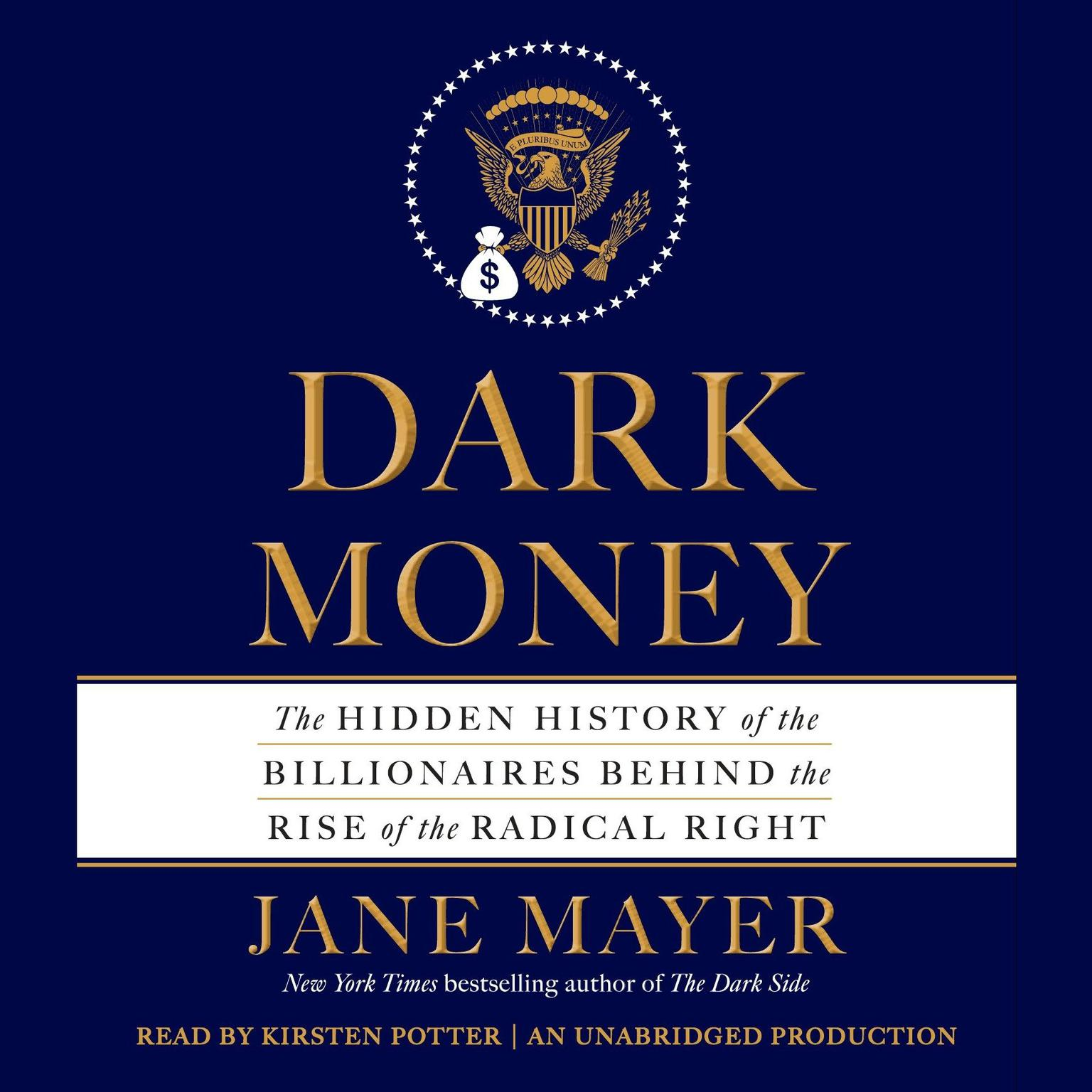 Printable Dark Money: The Hidden History of the Billionaires Behind the Rise of the Radical Right Audiobook Cover Art