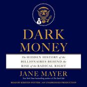 Dark Money Audiobook, by Jane Mayer