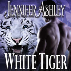 White Tiger Audiobook, by Jennifer Ashley