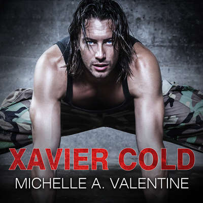 Xavier Cold Audiobook, by Michelle A. Valentine