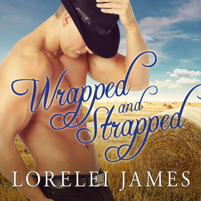 Wrapped and Strapped Audiobook, by
