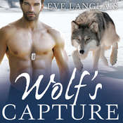 Wolfs Capture Audiobook, by Eve Langlais