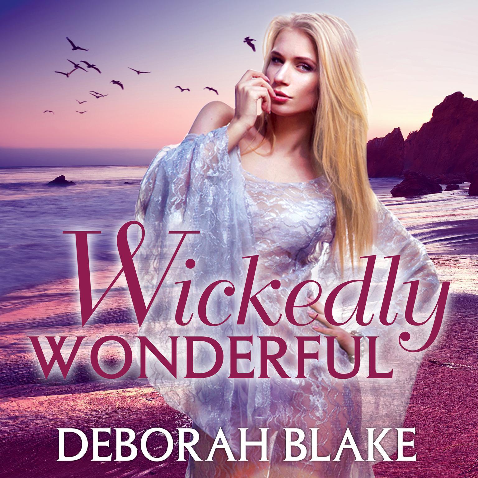 Wickedly Wonderful Audiobook, by Deborah Blake