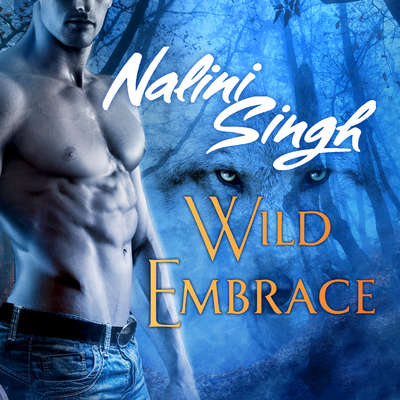 Wild Embrace: A Psy-Changeling Anthology Audiobook, by