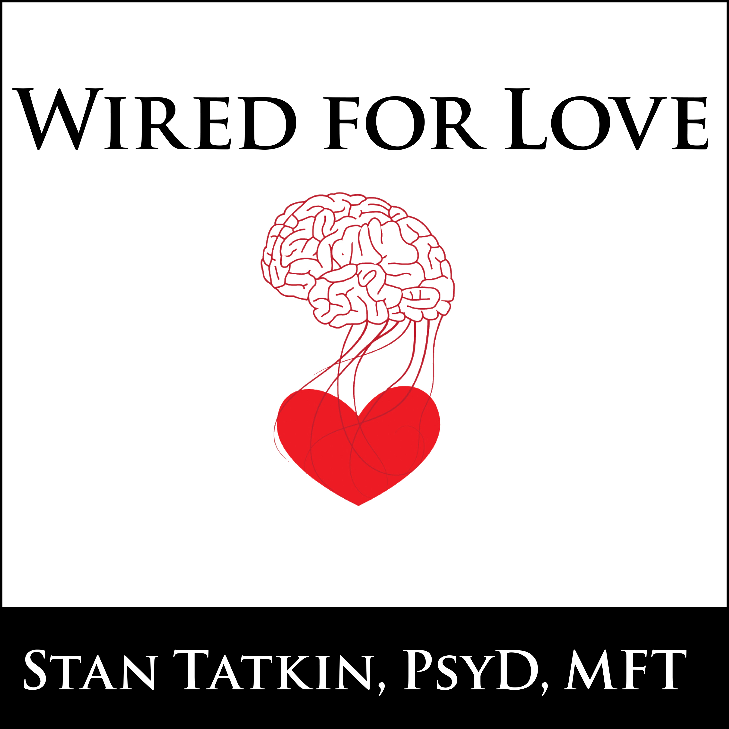 Printable Wired for Love: How Understanding Your Partner's Brain and Attachment Style Can Help You Defuse Conflict and Build a Secure Relationship Audiobook Cover Art