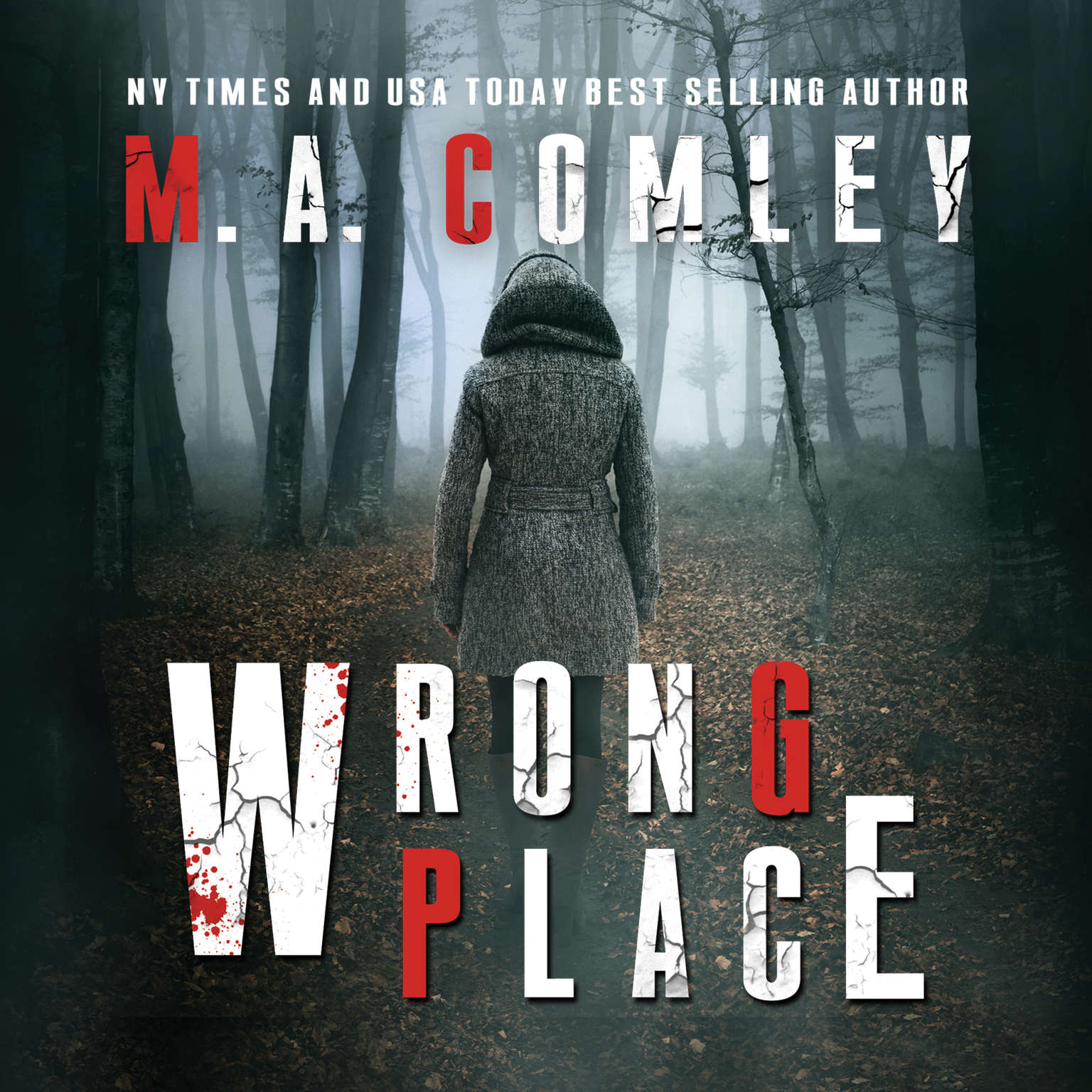 Wrong Place Audiobook, by M. A. Comley