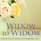 Widow to Widow: Thoughtful, Practical Ideas for Rebuilding Your Life Audiobook, by Genevieve Davis Ginsburg