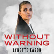 Without Warning Audiobook, by Lynette Eason