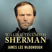 William Tecumseh Sherman: In the Service of My Country: A Life Audiobook, by James Lee Mcdonough