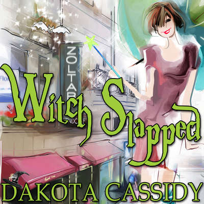 Witch Slapped Audiobook, by Dakota Cassidy