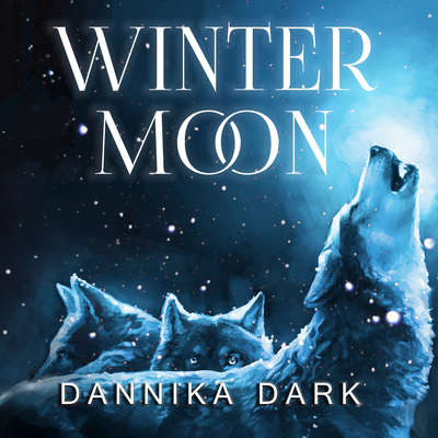 Winter Moon Audiobook, by Dannika Dark
