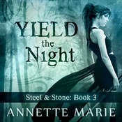 Yield the Night Audiobook, by Annette Marie