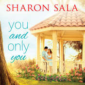 You and Only You Audiobook, by Sharon Sala