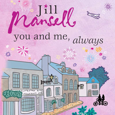 You And Me, Always Audiobook, by Jill Mansell