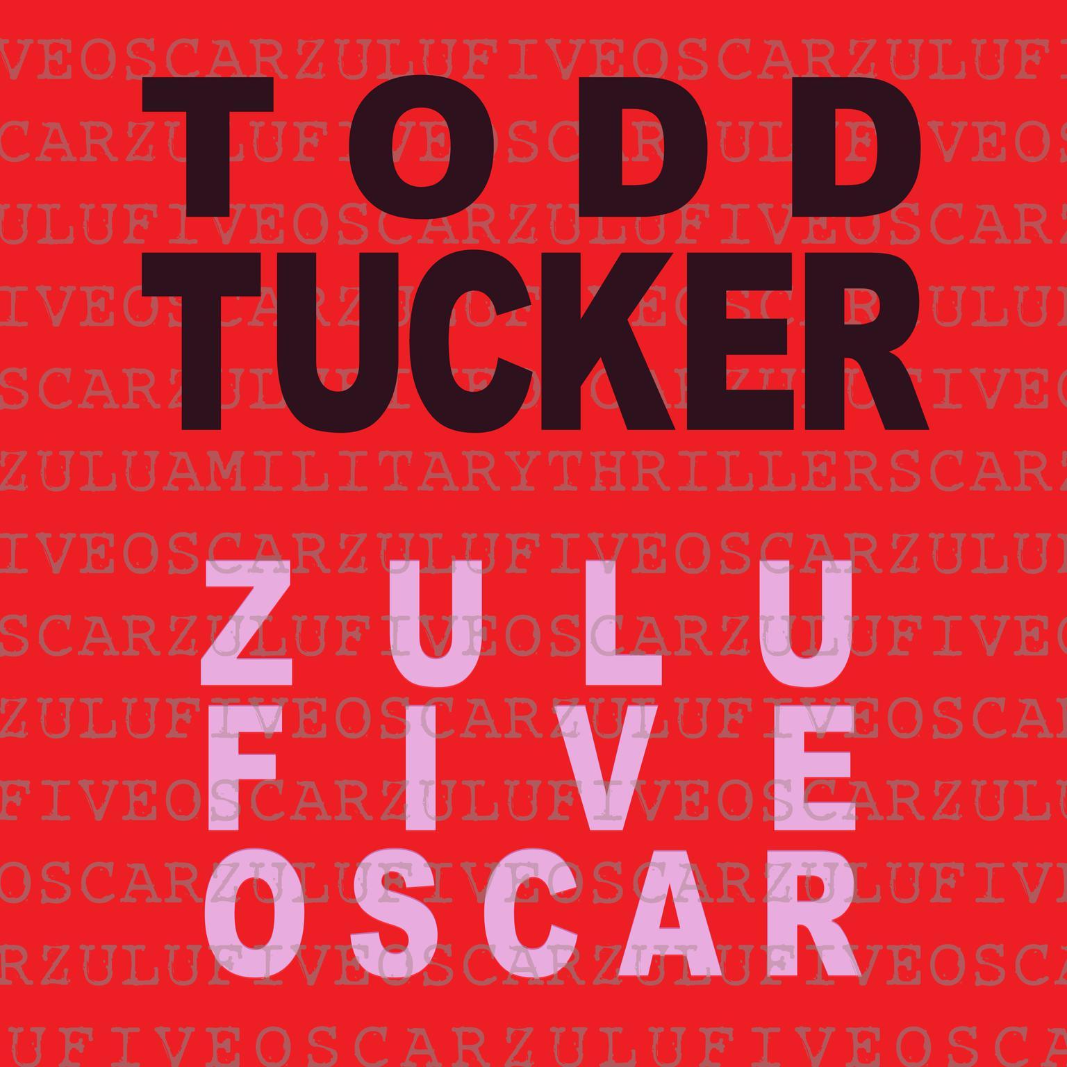 Zulu Five Oscar Audiobook, by Todd Tucker