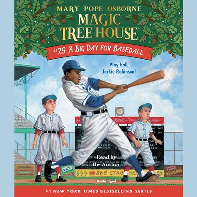 A Big Day for Baseball Audiobook, by Mary Pope Osborne