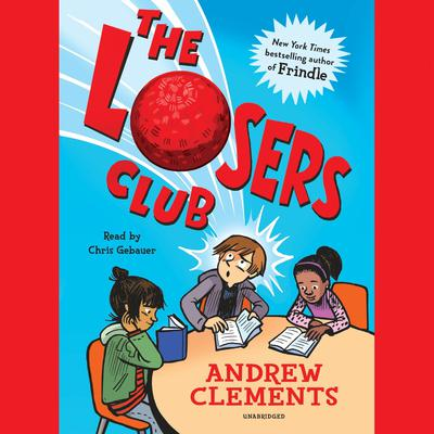 The Losers Club Audiobook, by Andrew Clements