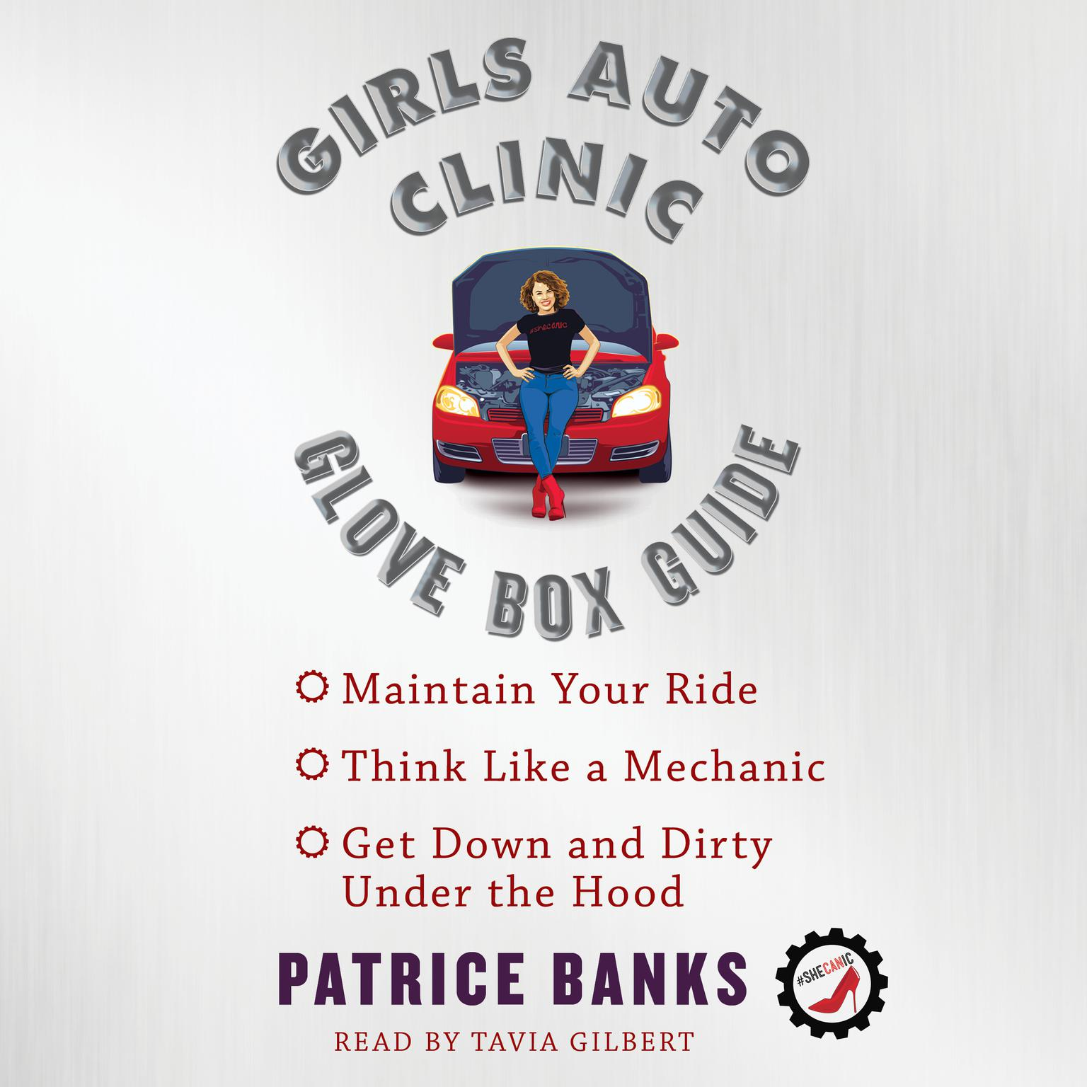 Girls Auto Clinic Glove Box Guide Audiobook, by Patrice Banks