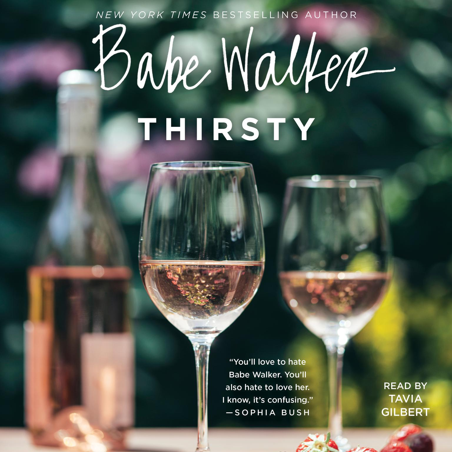 Babe Walker: Thirsty Audiobook, by Babe Walker