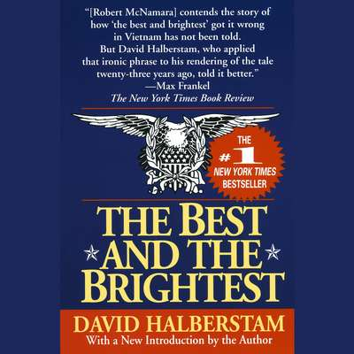 The Best and the Brightest Audiobook, by David Halberstam
