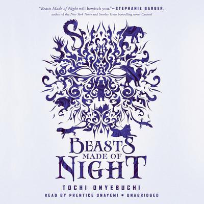 Beasts Made of Night Audiobook, by Tochi Onyebuchi