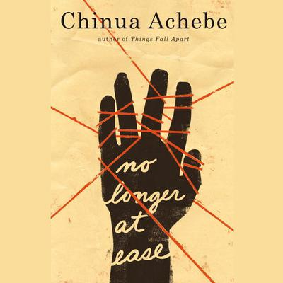 No Longer at Ease Audiobook, by Chinua Achebe