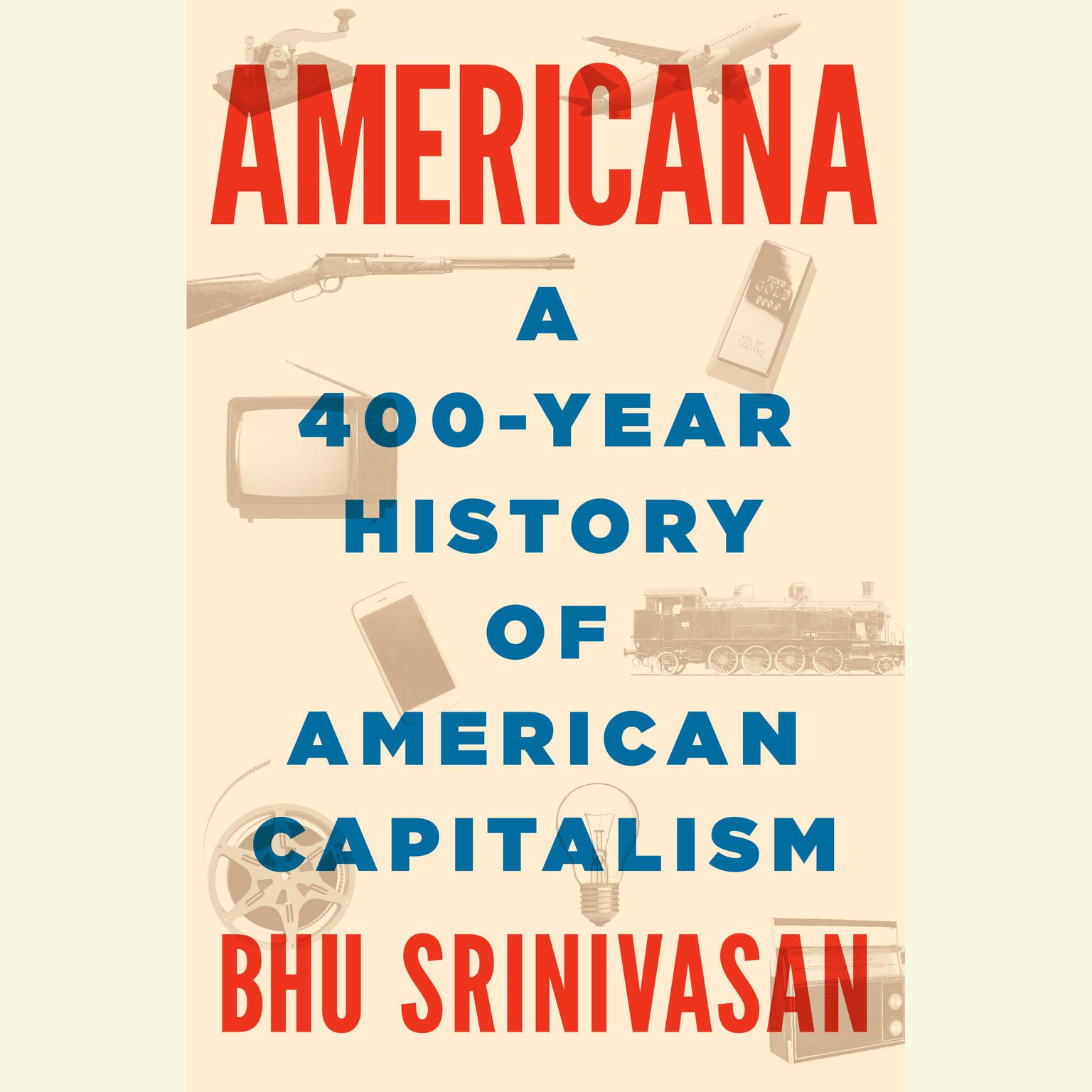 Printable Americana: A 400-Year History of American Capitalism Audiobook Cover Art