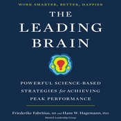 The Leading Brain: Powerful Science-Based Strategies for Achieving Peak Performance Audiobook, by Friederike Fabritius, Hans W. Hagemann
