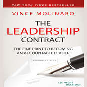 The Leadership Contract: The Fine Print to Becoming an Accountable Leader Audiobook, by Vince Molinaro