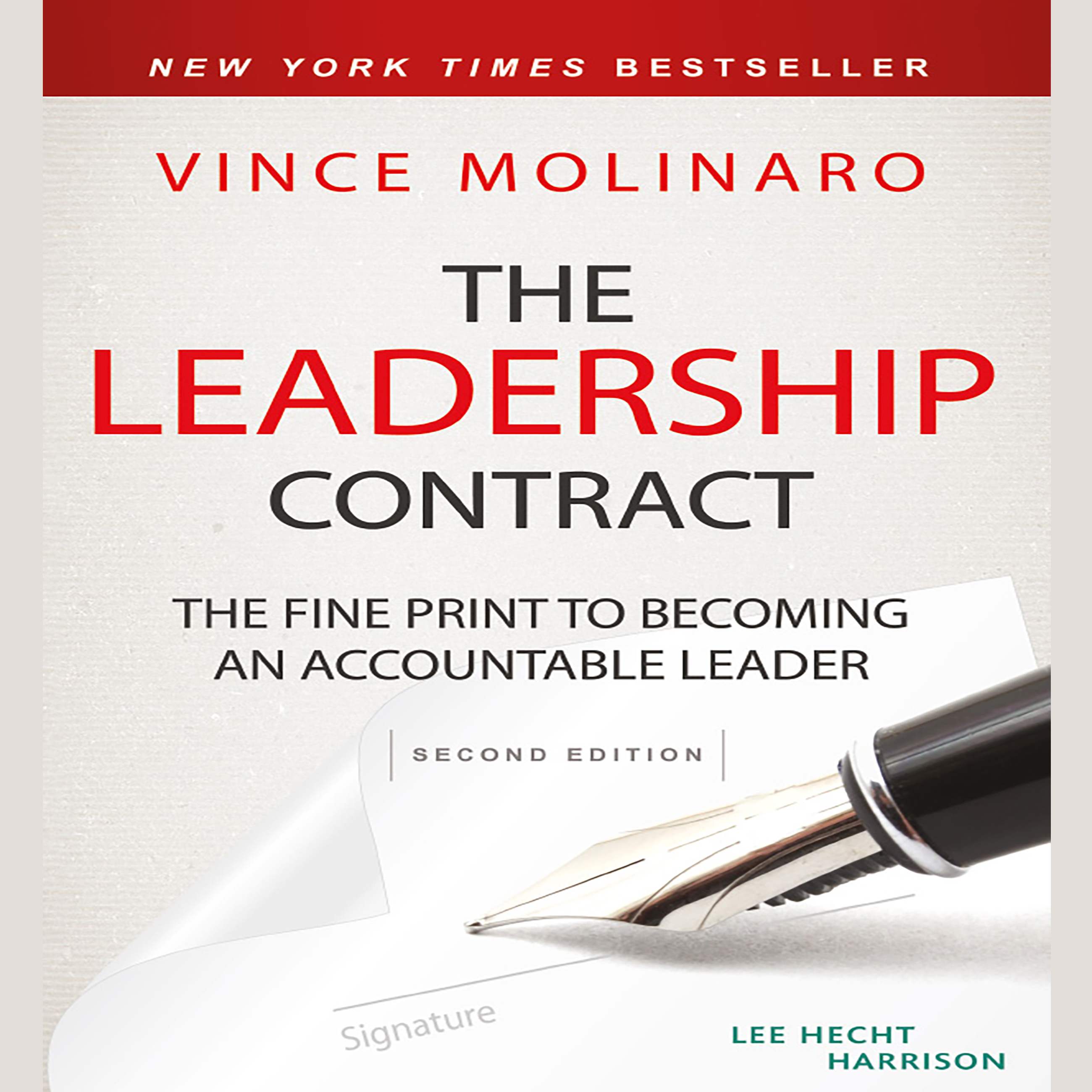 The Leadership Contract: The Fine Print to Becoming an Accountable Leader  Audiobook, by Vince